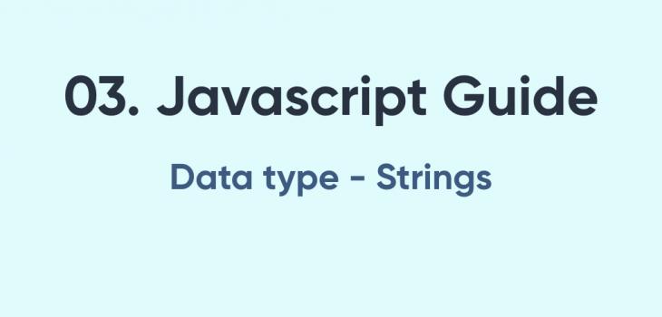 Javascript guide Strings